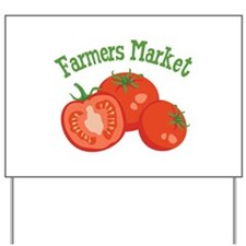 Farmers Market Yard Sign