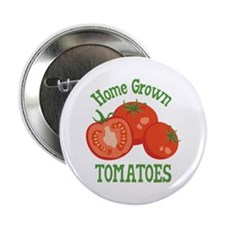 "Home Grown TOMATOES 2.25"" Button"