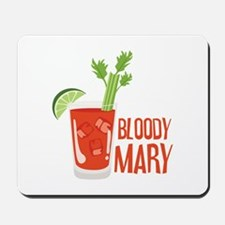 BLOODY MARY Mousepad