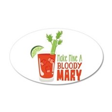 Make Mine A BLOODY MARY Wall Decal