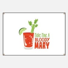 Make Mine A BLOODY MARY Banner
