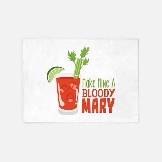 Make Mine A BLOODY MARY 5'x7'Area Rug