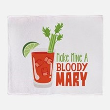 Make Mine A BLOODY MARY Throw Blanket