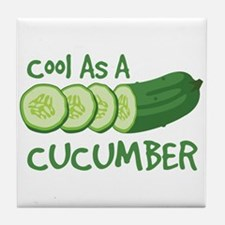 Cool As A CUCUMBER Tile Coaster