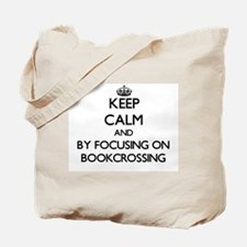 Keep calm by focusing on Bookcrossing Tote Bag