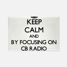 Keep calm by focusing on Cb Radio Magnets