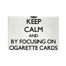 Keep calm by focusing on Cigarette Cards Magnets