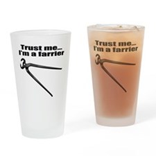 Trust me I'm a farrier Drinking Glass