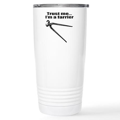 Trust me I'm a farrier Stainless Steel Travel Mug