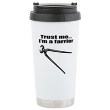 Trust me I'm a farrier Travel Mug