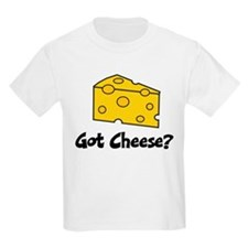 Got Cheese? T-Shirt