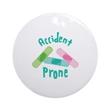 Accident Prone Ornament (Round)