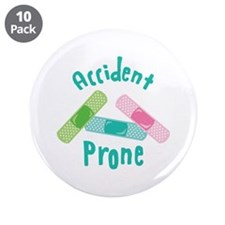 """Accident Prone 3.5"""" Button (10 pack)"""