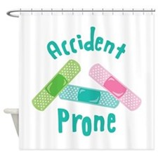 Accident Prone Shower Curtain