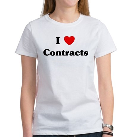 I Love Contracts Women's T-Shirt