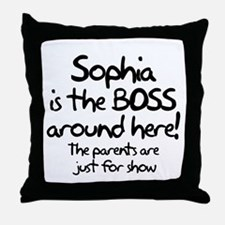 Sophia is the Boss Throw Pillow