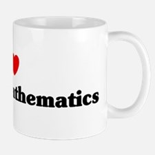 I Love Applied mathematics Mug