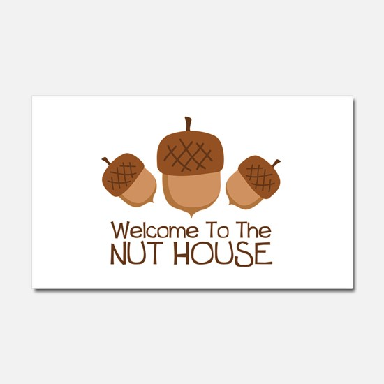 Welcome To The Nut House Car Magnet 20 x 12
