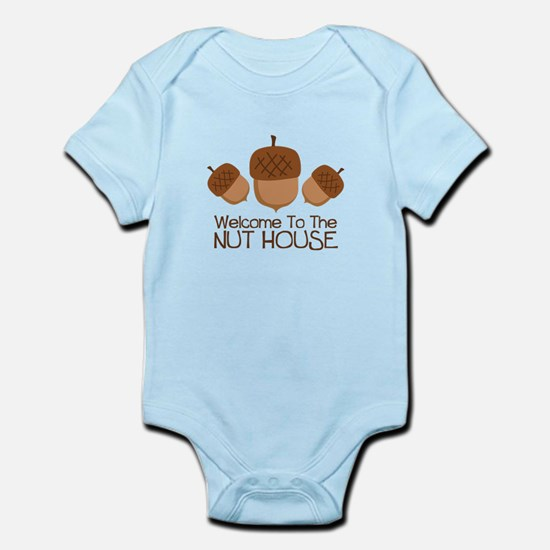 Welcome To The Nut House Body Suit