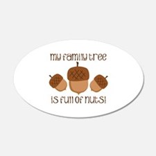 My Family Tree Is Full Of Nuts Wall Decal