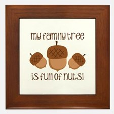 My Family Tree Is Full Of Nuts Framed Tile