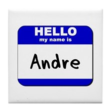 hello my name is andre  Tile Coaster