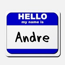 hello my name is andre  Mousepad