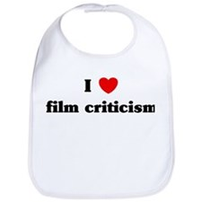 I Love film criticism Bib