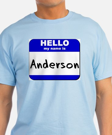 hello my name is anderson T-Shirt
