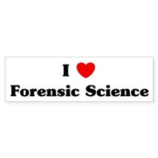 I Love Forensic Science Bumper Bumper Sticker