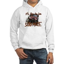 It's Hip to be Square Jumper Hoodie