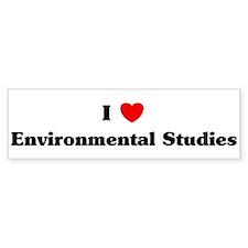 I Love Environmental Studies Bumper Bumper Sticker