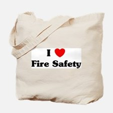 I Love Fire Safety Tote Bag