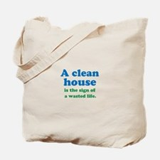 A Clean House Tote Bag