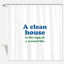 A Clean House Shower Curtain