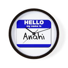 hello my name is anahi  Wall Clock