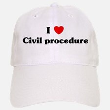 I Love Civil procedure Baseball Baseball Cap