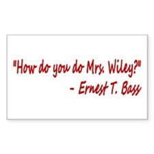 How do you do Mrs. Wiley? Decal