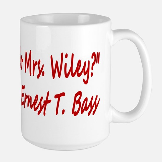 How do you do Mrs. Wiley? Large Mug