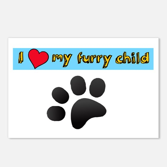 I love my furry child Postcards (Package of 8)