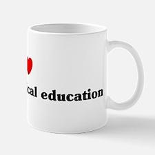 I Love Adapted physical educa Mug