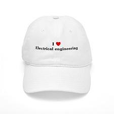 I Love Electrical engineering Baseball Cap