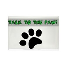 TALK TO THE PAW! Magnets