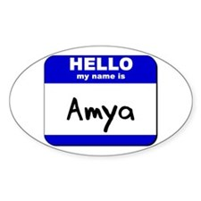 hello my name is amya Oval Decal