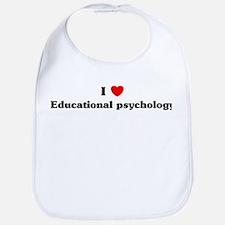 I Love Educational psychology Bib