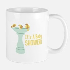 Its A Baby Shower! Mugs