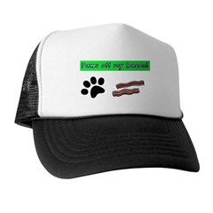 Paws off my bacon! Trucker Hat