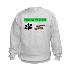 Paws off my bacon! Sweatshirt