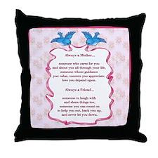 Mother - My Friend Throw Pillow