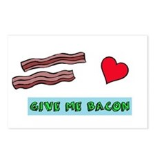 Give me bacon Postcards (Package of 8)